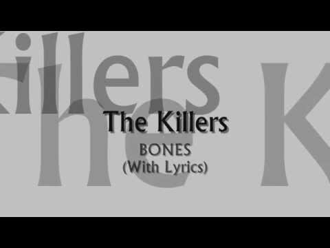 The Killers - Bones (With Lyrics)
