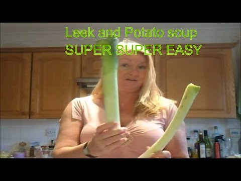 How To Cook Potato And Leek Soup Recipe SUPER SUPER  EASY !!!