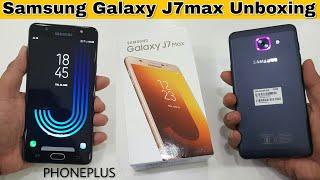 Samsung Galaxy J7max Unboxing | 1st Social Camera phone by Samsung