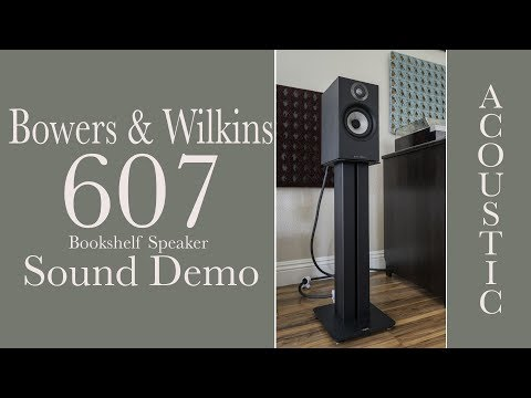 Bowers & Wilkins 607 Sound Demo, Acoustic Live