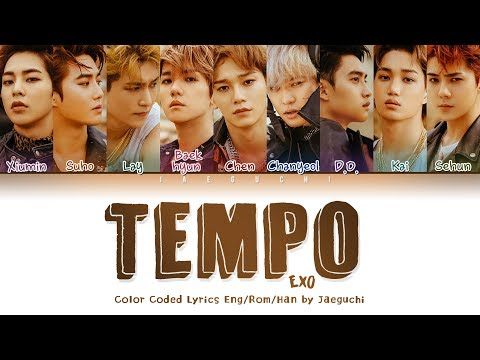 EXO (엑소) - TEMPO (템포) LYRICS (Color Coded Eng/Rom/Han/가사)