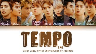 EXO (엑소) - TEMPO (템포) LYRICS (Color Coded Lyrics Eng/Rom/Han/가사)