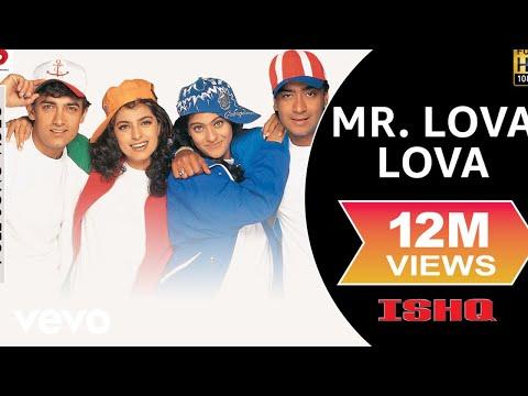 Ishq  Mr Lova Lova   Aamir Khan, Kajol, Ajay, Juhi