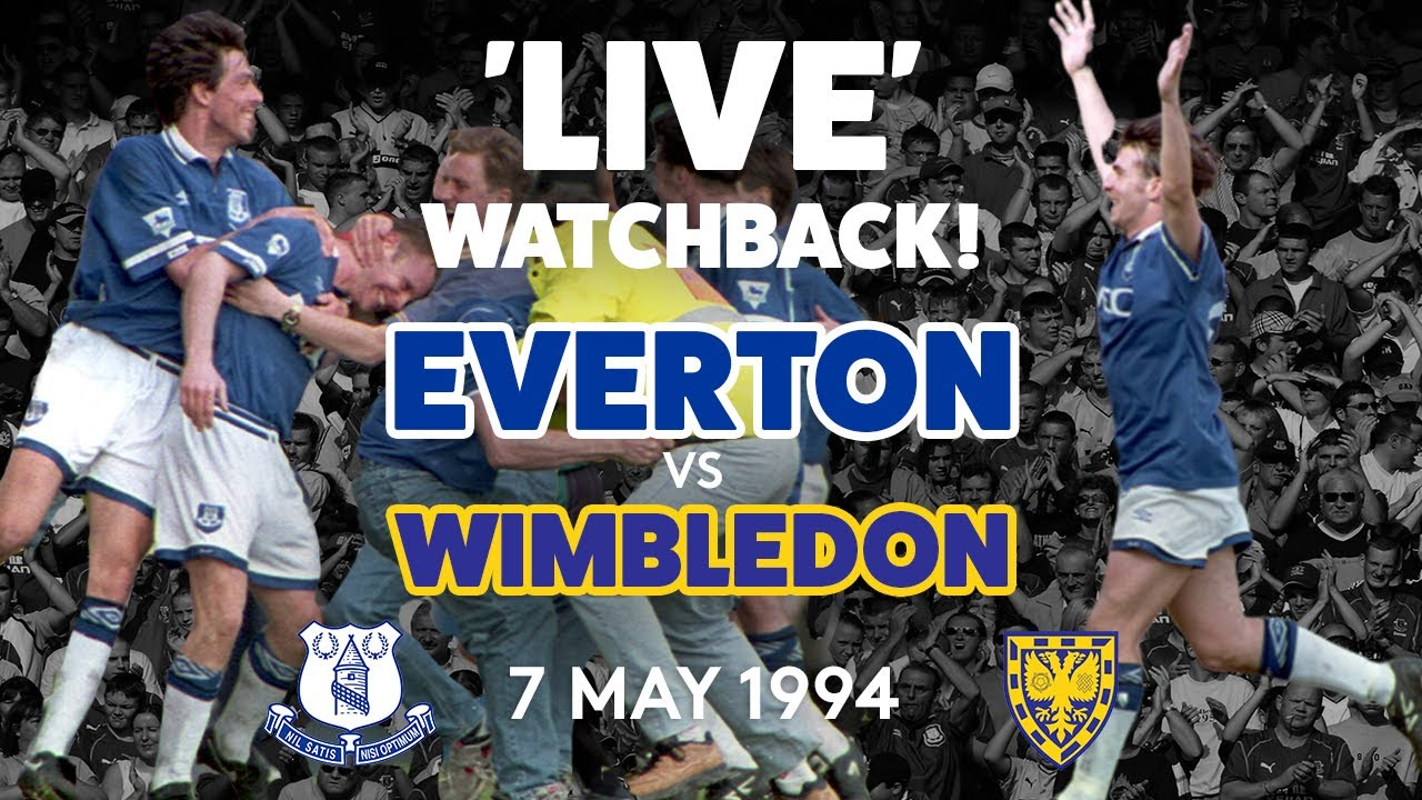 'THE GREAT ESCAPE!' | FULL GAME: EVERTON V WIMBLEDON | 7 MAY 1994