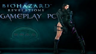 Resident Evil Revelations GAMEPLAY PC