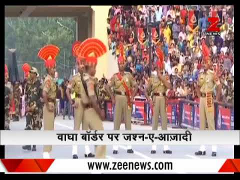 Watch : Independence Day celebrations at Wagah Border | वाघा बॉर्डर पर जश्न-ए-आज़ादी