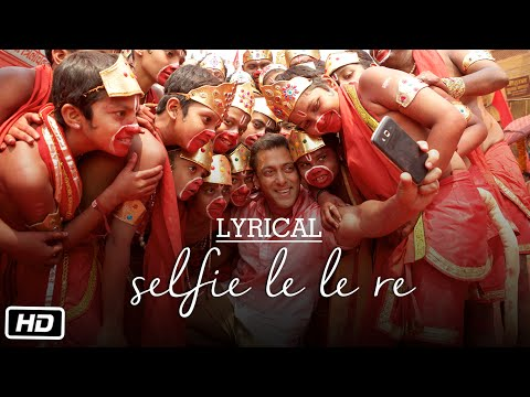 'Selfie Le Le Re' Full Song with LYRICS |...
