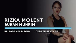 Rizka Molent - Bukan Muhrim (Lyric)