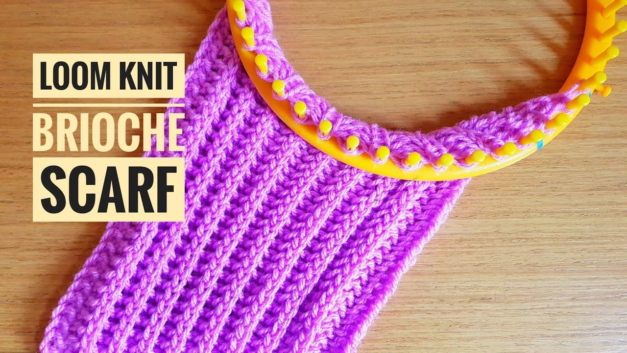 How To Loom Knit A Brioche Stitch Scarf Diy Tutorial Youtube