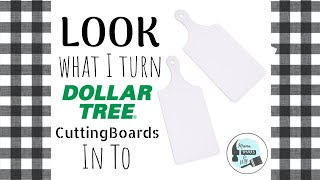 LOOK what I do with Dollar Tree Cutting Boards| Dollar Tree DIY