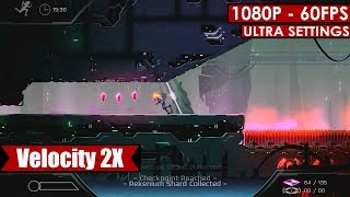 Velocity 2X gameplay PC HD [1080p/60fps]