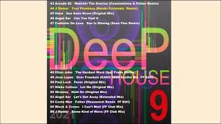 Deep House 9 I Part 4