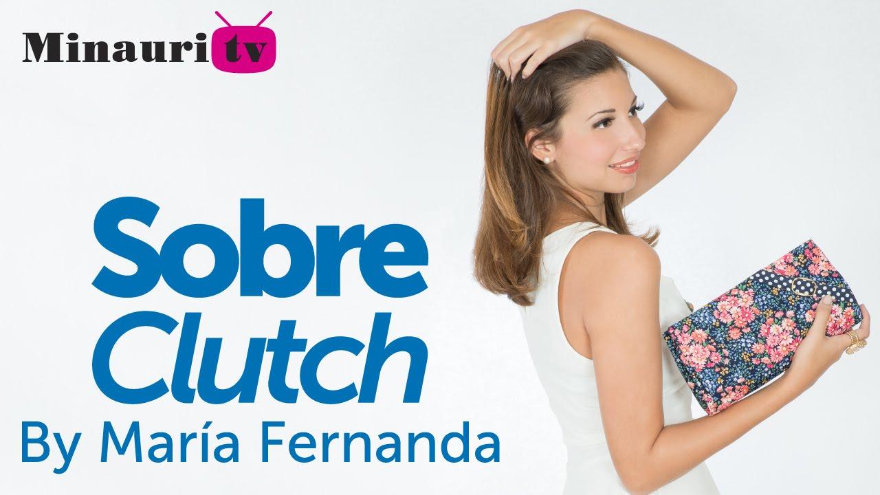 DIY - Clutch Fabric Bag - Bolso tipo Sobre - by María Fernanda - YouTube