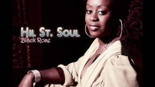 Hil St. Soul - Washed Away - Black Rose