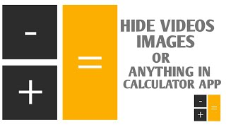 [Exclusive] How to hide photos videos or anything by using calculator App
