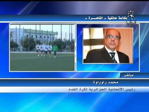 mohamed raouraoua son avis sur Tirage au sort coupe d'afrique 2015