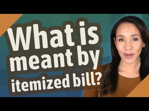 What is meant by itemized bill?