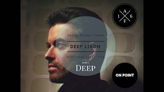 DJ DEEP LISON I Tribute Series Vol. 1 I George Michael House Mix