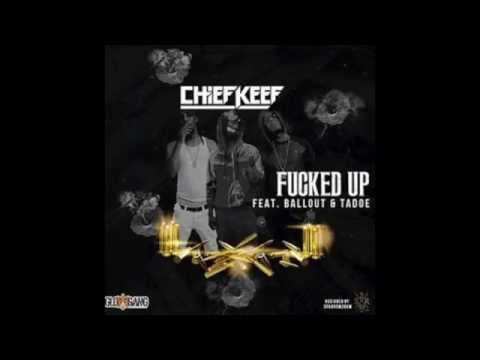 Chief Keef - Fucked Up feat. Ballout & Tadoe