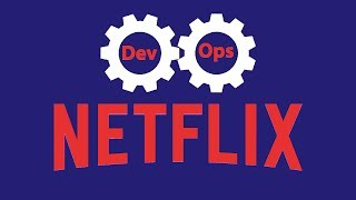How Netflix Thinks of DevOps