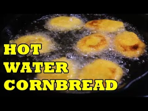 BEST HOT WATER CORNBREAD RECIPE