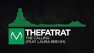 [Glitch Hop] - TheFatRat - The Calling (feat. Laura Brehm) [Free Download]