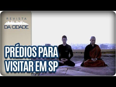 Prédios Para Visitar Em São Paulo E Ver A Cidade DO ALTO - Revista Da Cidade (30/03/18)