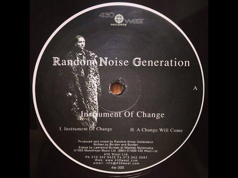 Random Noise Generation - Instrument Of Change