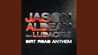 Dirt Road Anthem (Remix) (feat. Ludacris)