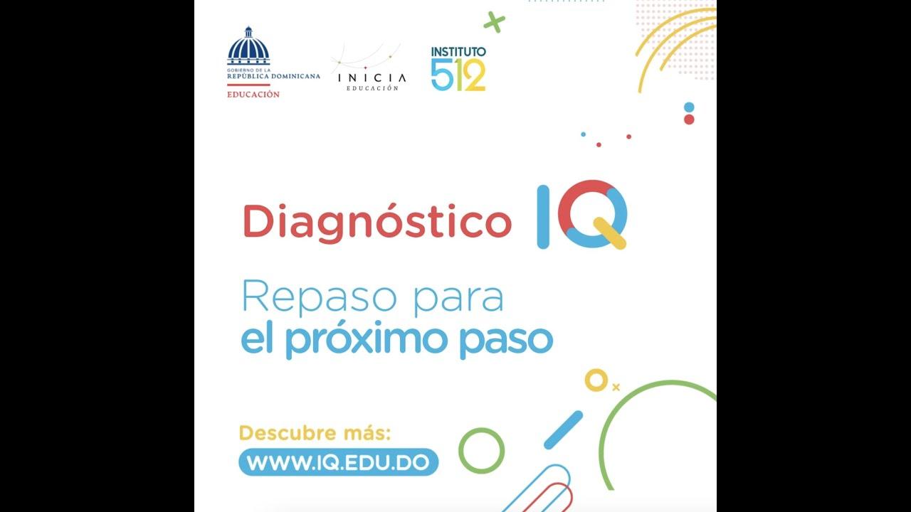 Diagnóstico IQ – Repaso para el próximo paso