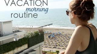 Vacation morning routine 2015