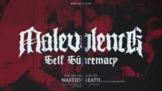 "MALEVOLENCE ""Wasted Breath"" Feat. Kevin The Merciless Concept BDHW063"