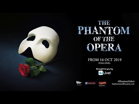 The Phantom of the Opera – Dubai Opera – 16 October 2019