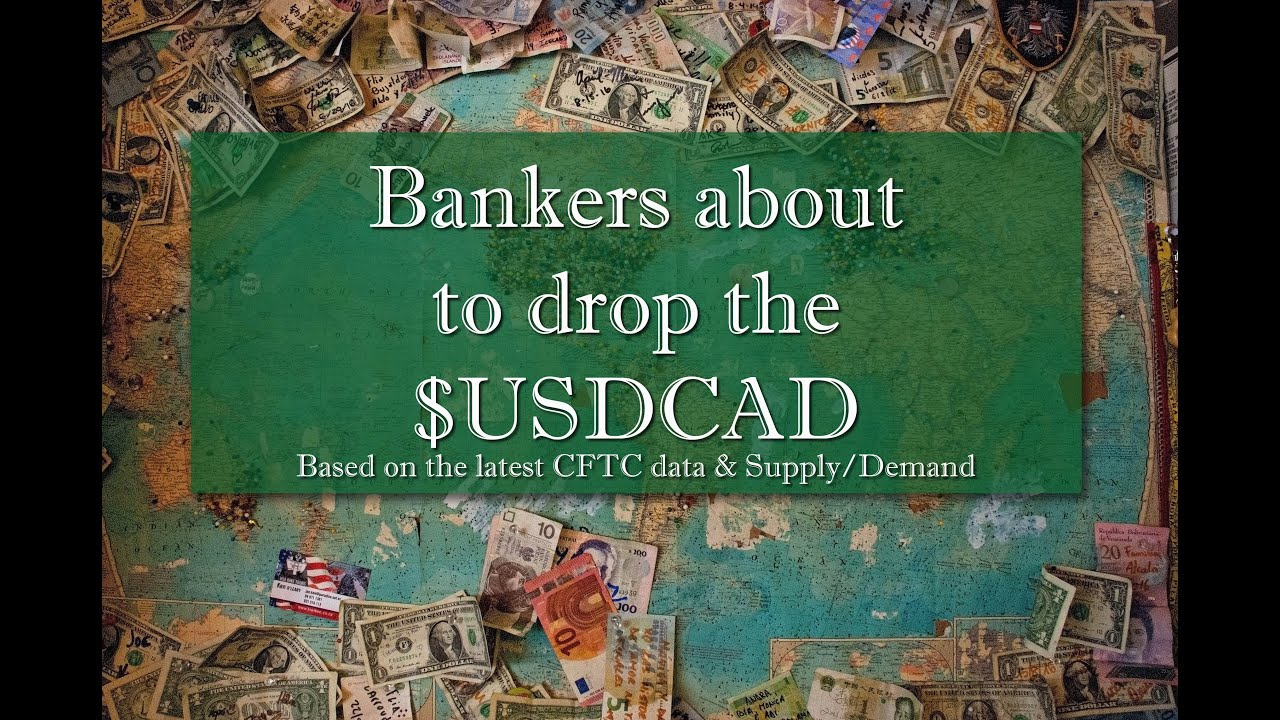 The Bankers are about to DROP The $USDCAD!