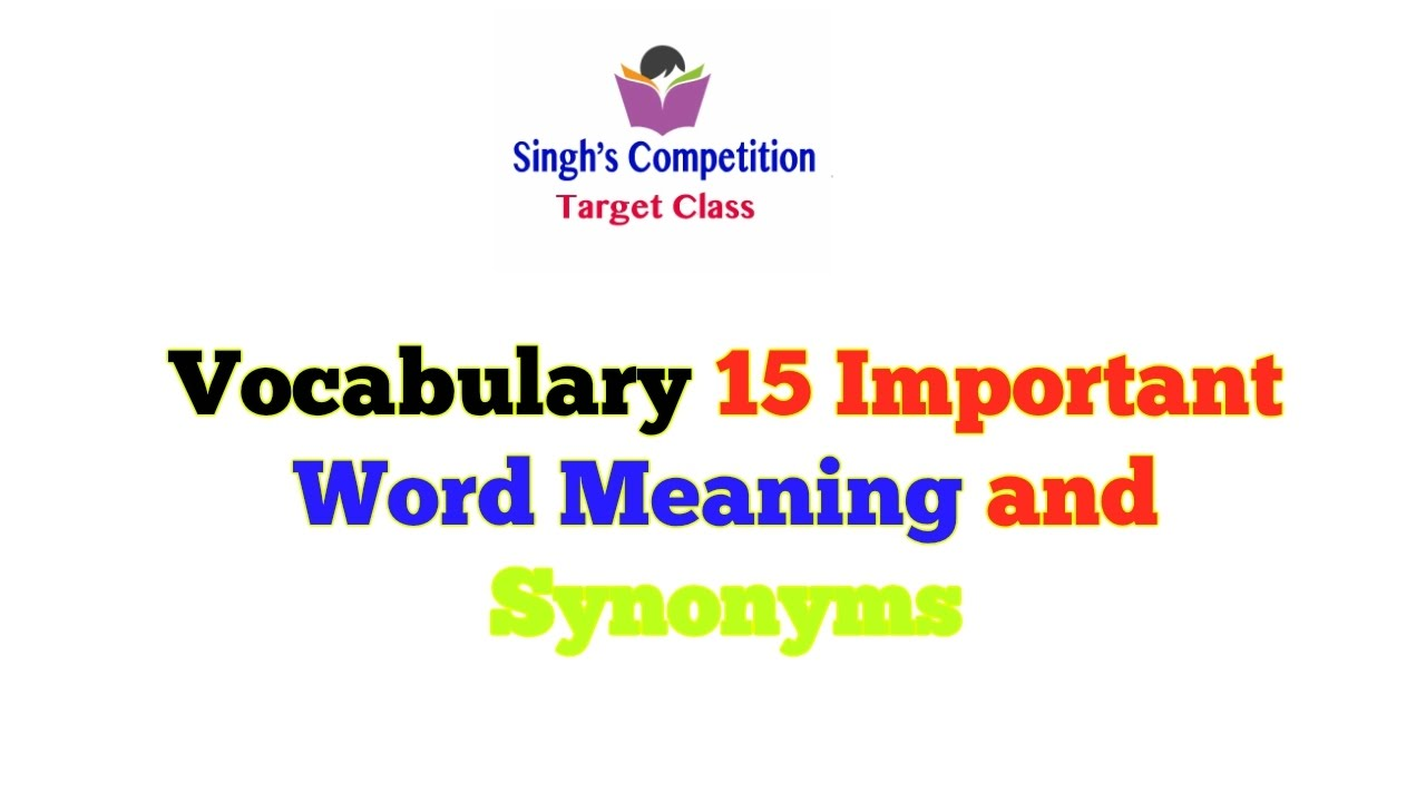 Vocabulary 15 important word meaning and synonyms ep 1 youtube vocabulary 15 important word meaning and synonyms ep 1 m4hsunfo