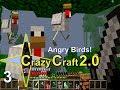 "Minecraft: ""Crazy Craft 2.0"" Ep. 3 ""Angry Birds"" Orespawn Mod Survival (Chicken bones mod)"