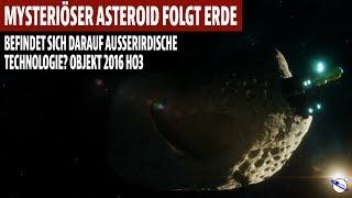 Mysteriöser Asteroid folgt Erde - Ist darauf ausserirdische Technologie? - Objekt 2016 HO3