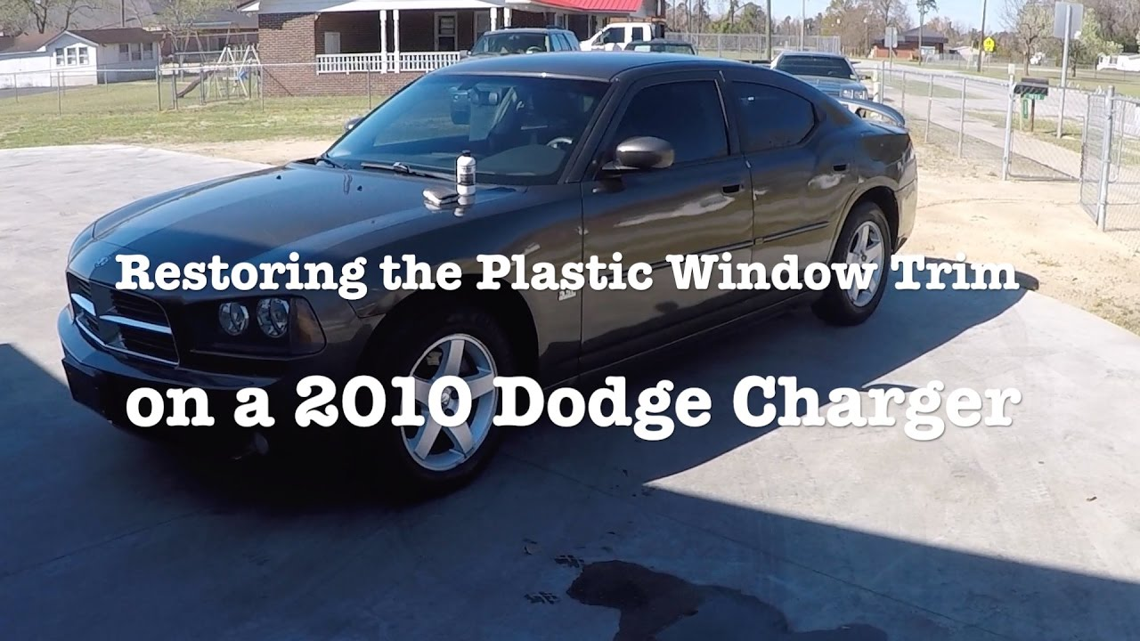 2017 Dodge Charger Sxt >> Restoring the Plastic Window Trim on a 2010 Dodge Charger - YouTube