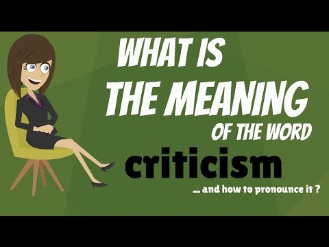 What is CRITICISM? Criticism meaning - Criticism definition - How to  pronounce criticism