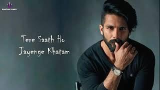 Dil Ka Dariya Beh Hi Gaya   Tujhe Kitna Chahne Lage Hai   Lyrics Song  Kabir
