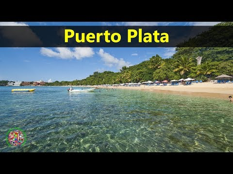 Best Tourist Attractions Places To Travel In Dominican Republic | Puerto Plata Destination Spot