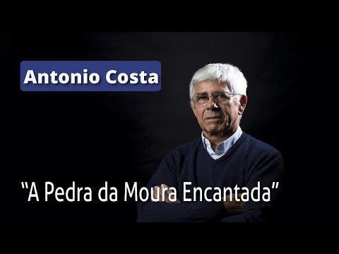 """Antonio Costa: """"A Pedra da Moura Encantada""""."""