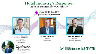 Hotel Presidents' Panel: Hotel Industry's Response to COVID-19