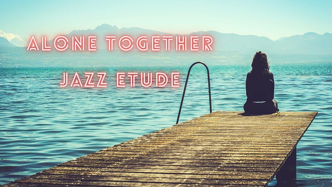 How to practice minor II-V-I's - Alone together - free pdf jazz etude