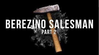 DayZ Standalone - Berezino Salesman part 2 with Mr.Moon Vectorbunny Kiwo & Dimitri