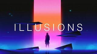 Illusions - A Chillwave Mix