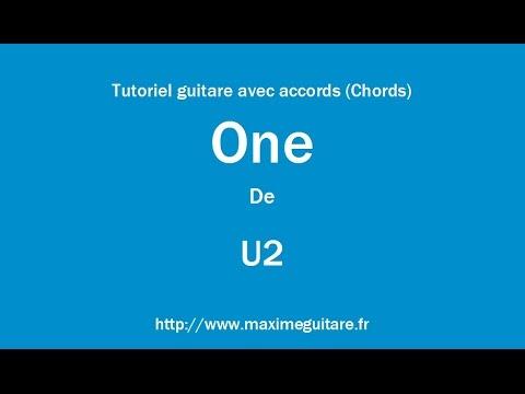 One (U2) - Tutoriel Guitare Avec Accords (Chords)