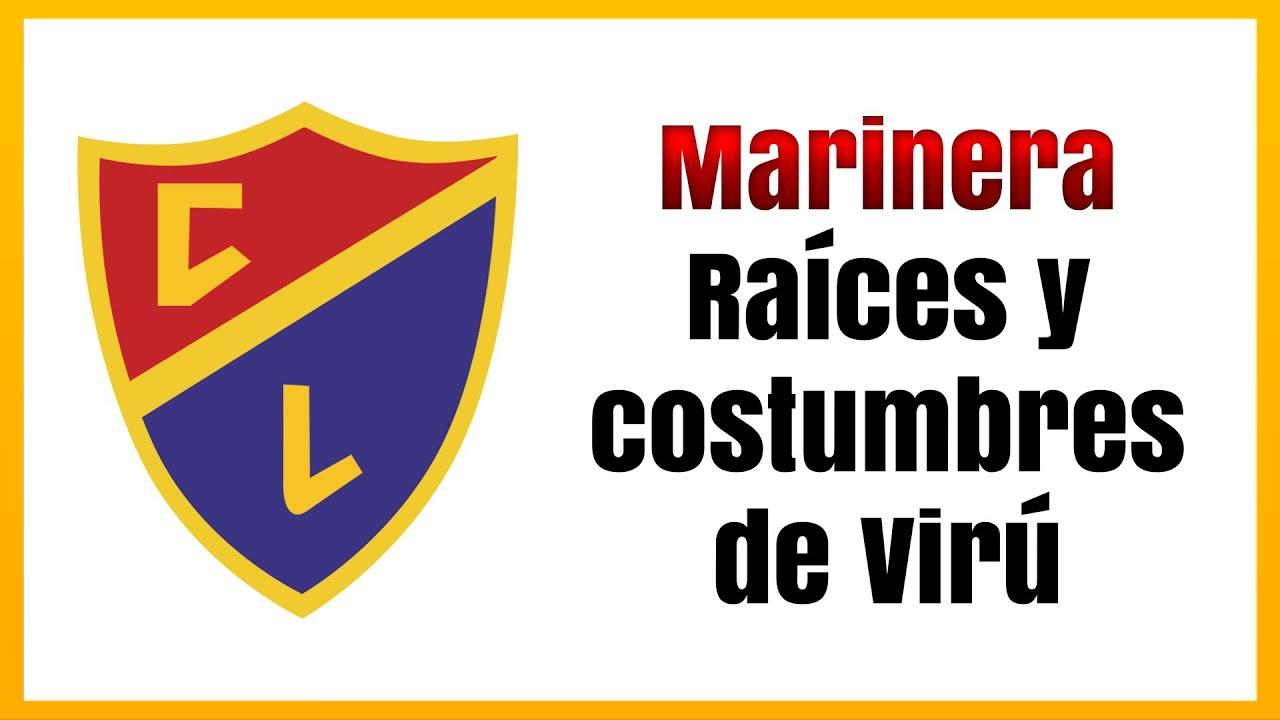 Marinera Norteña - Raíces y Costumbres de Virú