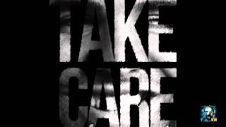 Drake-Take Care + Instrumental |Crew Love|HYFR|Cameras|Shot for|The Ride|Wrong|Buried|King|Practice