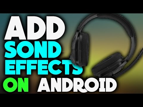 How to Add sound effect on videos Using Android